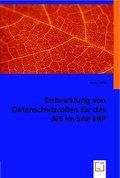 Entwicklung von Datenschutzrollen für das AIS im SAP ERP (eBook, PDF)