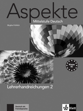 Aspekte - Mittelstufe Deutsch: Lehrerhandreichungen; Bd.2