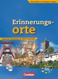 Erinnerungsorte - Deutsche Geschichte im DaF-Unterricht, m. Audio-CD u. CD-ROM