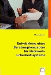 Entwicklung eines Beratungskonzeptes für Netzwerksicherheitssysteme (eBook, PDF)