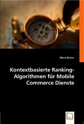 Kontextbasierte Ranking-Algorithmen für Mobile Commerce Dienste (eBook, 15x22x0,5)