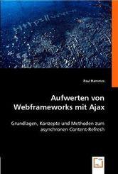 Aufwerten von Webframeworks mit Ajax (eBook, 15x22x0,5)