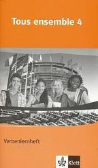 Tous ensemble, Ausgabe ab 2004: 4. Lernjahr, Verbenlernheft; Bd.4