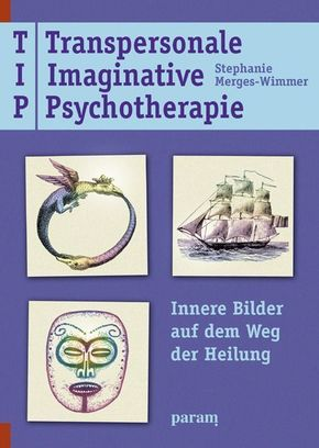 Transpersonale Imaginative Psychotherapie