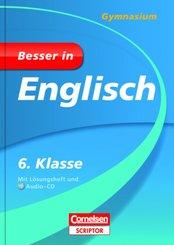 Besser in Englisch, Gymnasium; 6. Klasse, m. Audio-CD