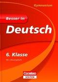 Besser in Deutsch, Gymnasium; 6. Klasse