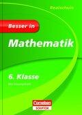 Besser in Mathematik, Realschule: 6. Klasse