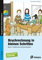 Bruchrechnung in kleinen Schritten - Bd.1
