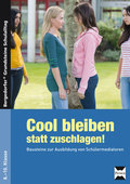 Cool bleiben statt zuschlagen! - Bd.2