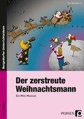 Der zerstreute Weihnachtsmann - Ein Mini-Musical, m. Audio-CD