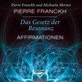 Das Gesetz der Resonanz - Affirmationen, 1 Audio-CD