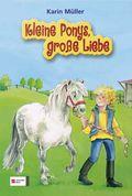 Die Ponys vom Käuzchenhof; Kleine Ponys, große Liebe; Bd.1-3