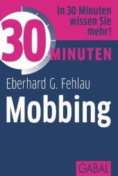 30 Minuten Mobbing