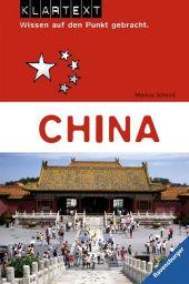 China   ; Klartext - Wissen auf den Punkt gebracht; Ill. v. Prillwitz, Roland; Deutsch; , durchg. zweifarb. Zeichn. u. schw.-w. Fotos -