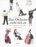 Das Orchester zieht sich an, Miniausgabe