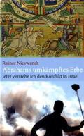 Abrahams umkämpftes Erbe