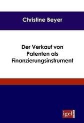 Der Verkauf von Patenten als Finanzierungsinstrument