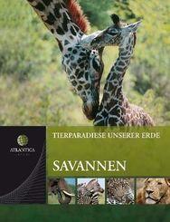 Tierparadiese unserer Erde: Savannen; Bd.2
