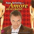 Amore und so'n Quatsch, 2 Audio-CDs