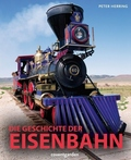 Die Geschichte der Eisenbahn