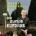 Strunk, Die Zunge Europas, 6 Audio-CDs