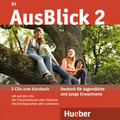 AusBlick, Deutsch für Jugendliche und junge Erwachsene: 2 Audio-CDs zum Kursbuch; Bd.2