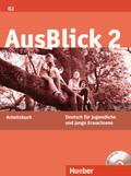 AusBlick, Deutsch für Jugendliche und junge Erwachsene: Arbeitsbuch, m. Audio-CD; Bd.2