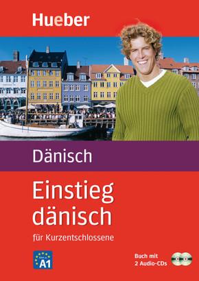 Einstieg dänisch für Kurzentschlossene, Buch u. 2 Audio-CDs