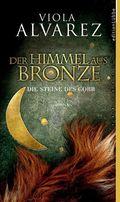 Alvarez, Himmel aus Bronze, Steine