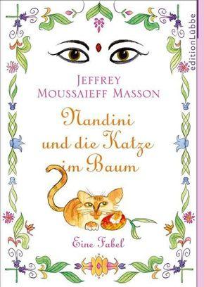 Masson, Nandini und die Katze im Baum