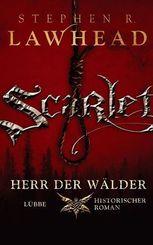 Lawhead, Scarlet, Herr d.Wälder