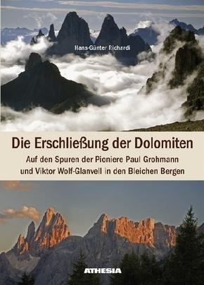 Die Erschließung der Dolomiten