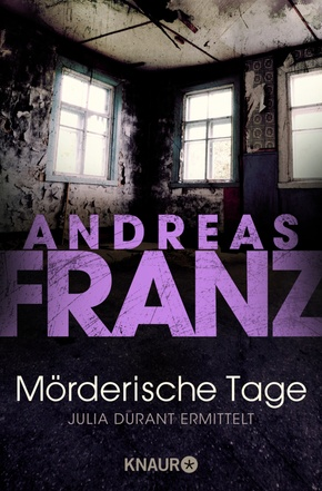 Andreas Franz - Mörderische Tage