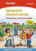 Spielerisch Deutsch lernen: Wortschatz und Grammatik, Lernstufe 1
