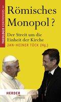 Römisches Monopol?