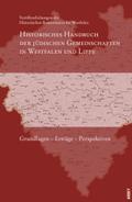 Historisches Handbuch der jüdischen Gemeinschaften in Westfalen und Lippe: Grundlagen - Erträge - Perspektiven