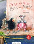 Arthur und Anton, Deutsch-Italienisch - Arturo e Antonio, m. Audio-CD