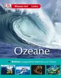 Ozeane; Online: ausgewählte Weblinks zum Thema   ; Wissen mit Links 12; Deutsch; , über 400 farb. Fotos -