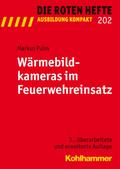 Die Roten Hefte: Wärmebildkameras im Feuerwehreinsatz; Bd.202