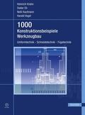 1000 Konstruktionsbeispiele Werkzeugbau, m. CD-ROM