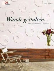 Wände gestalten - Malen - Schablonieren - Dekorieren