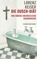 Die Dusch-Diät und andere unchristliche Badebräuche
