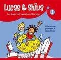 Lucas und Shiva, Audio-CDs: Im Land der weichen Bürsten, Audio-CD; Folge.1