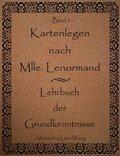 Kartenlegen nach Mlle. Lenormand - Bd.1