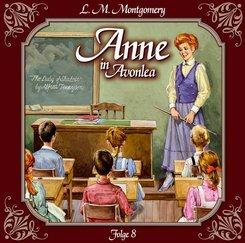 Anne auf Green Gables - Anne in Avonlea, Das letzte Jahr als Dorfschullehrerin, 1 Audio-CD