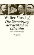 Die Zerstörung der deutschen Literatur und andere Essays