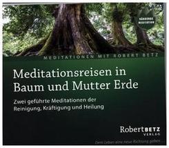 Meditationsreise in Baum und Mutter Erde, Audio-CD