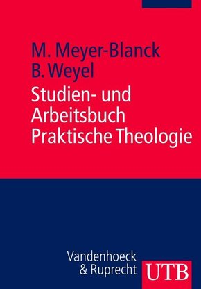 Studien- und Arbeitsbuch Praktische Theologie
