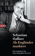 Sebastian Haffner - Als Engländer maskiert