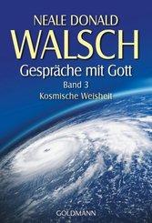 Gespräche mit Gott  - Band 3; . - Bd.3